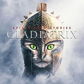 Gladiatrix (Epic Violin Stories)