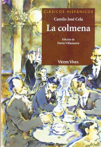 La Colmena: 13 (Clásicos Hispánicos)