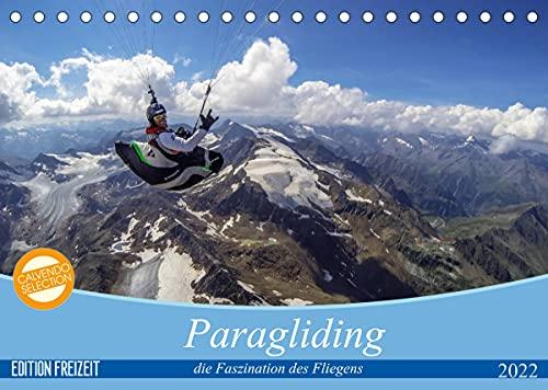 Paragliding - die Faszination des Fliegens (Tischkalender 2022 DIN A5 quer)