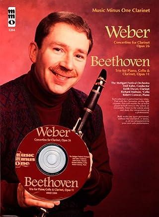 Weber Concertino Op 26, J109 Beethoven Piano Trio No 4 Street Song: Op 11 Clarinet