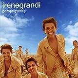 Songtexte von Irene Grandi - Prima di partire