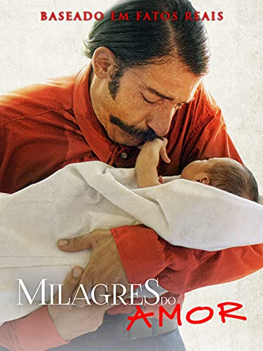 Milagres do Amor