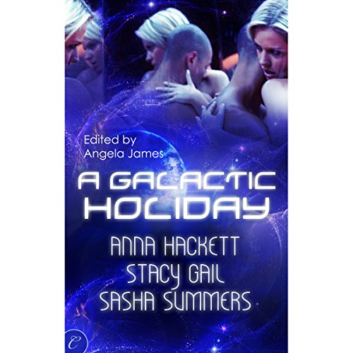 A Galactic Holiday                   By:                                                                                                                                 Stacy Gail,                                                                                        Sasha Summers,                                                                                        Anna Hackett,                   and others                          Narrated by:                                                                                                                                 Jillian Powers,                                                                                        Reay Kaplan,                                                                                        Lucky Summer                      Length: 8 hrs and 32 mins     27 ratings     Overall 4.1