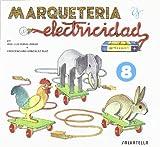 Marqueteria y electricidad 8: Animales domésticos (Marquetería y electricidad)