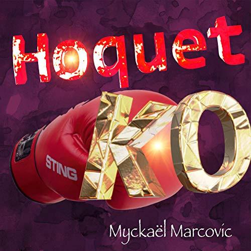 Hoquet KO