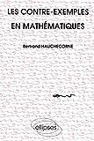 Les Contre-exemples en mathématiques - ELLIPSES - 15/09/1995