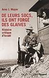 De leurs socs, ils ont forgé des glaives - Histoire critique d'Israël