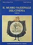Il museo nazionale del cinema. Torino