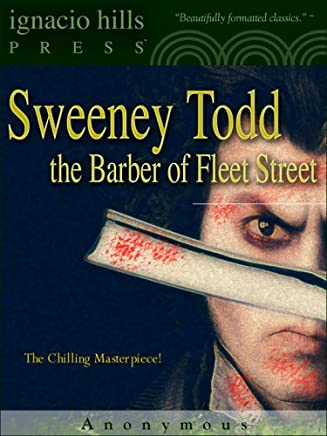 Sweeney Todd: The Barber of Fleet Street (The classic original!) (English Edition)
