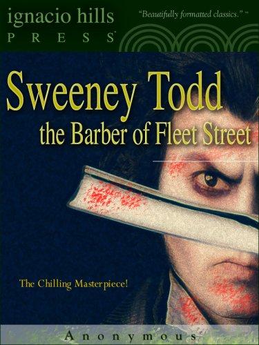Sweeney Todd: The Barber of Fleet Street (The classic original!) (English Edition)