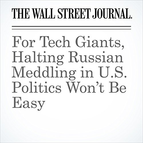 For Tech Giants, Halting Russian Meddling in U.S. Politics Won't Be Easy copertina