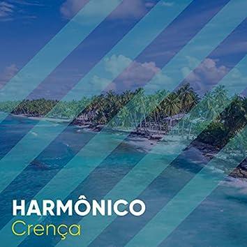 # 1 Album: Harmônico Crença