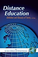 Distance Education: Definition and Glossary of Terms by Lee Ayers Schlosser (2006-05-30)