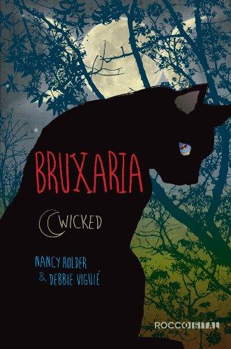 Bruxaria (Wicked Livro 1)