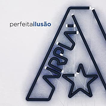 Perfeita Ilusão