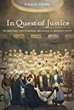 In Quest of Justice: Islamic Law and Forensic Medicine in Modern Egypt - Khaled Fahmy