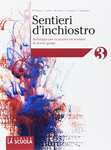 Sentieri d'inchiostro. Antologia. Palestra delle competenze. Per la Scuola media. Con e-book. Con espansione online. Con DVD-ROM: 3