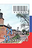 """Russia - Nizhny Novgorod: Notebook - Planner: 134 Pages - 6"""" x 9"""" (15,24 x 22,86 cm). cover for travel lovers."""