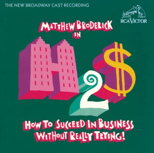 New Broadway Cast of How to Succeed in Business Without Really Trying (1995)