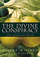 The Divine Conspiracy: Jesus' Master Class for Life: Six Lessons [DVD]