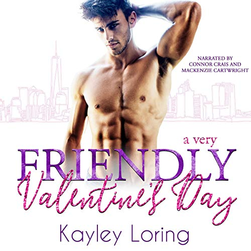 A Very Friendly Valentine's Day Audiobook By Kayley Loring cover art