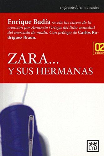 Zara y sus hermanas (Historia Empresarial)