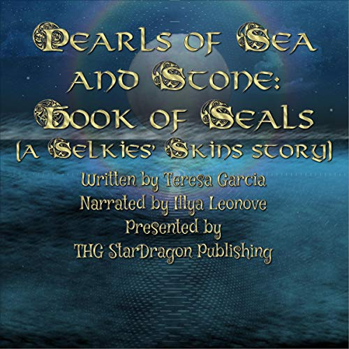 Pearls of Sea and Stone Audiobook By Teresa Garcia cover art