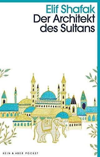 Der Architekt des Sultans: Roman