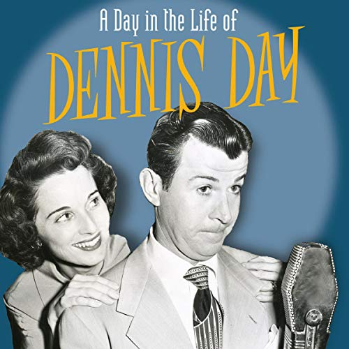 A Day in the Life of Dennis Day Titelbild
