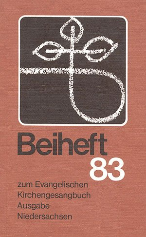 Beiheft 83 zum Evangelishen Gesangbuch Ausgabe Biedersachsen: Liederbuch