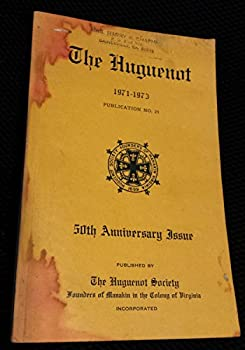 Unknown Binding The Huguenot, Publication No. 25. 1971-1973 Book