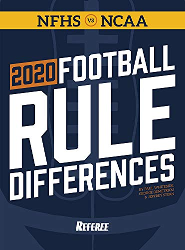 2020 Football Rule Differences: NFHS & NCAA Rules Compared