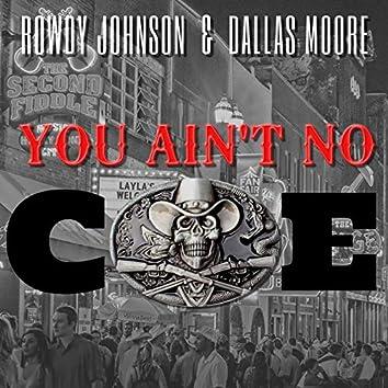 You Ain't No Coe