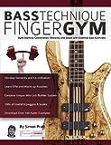 Bass Technique Finger Gym: Build...