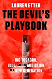The Devil's Playbook: Big Tobacco, Juul, and the Addiction of a New Generation (English Edition)