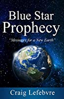 Blue Star Prophecy