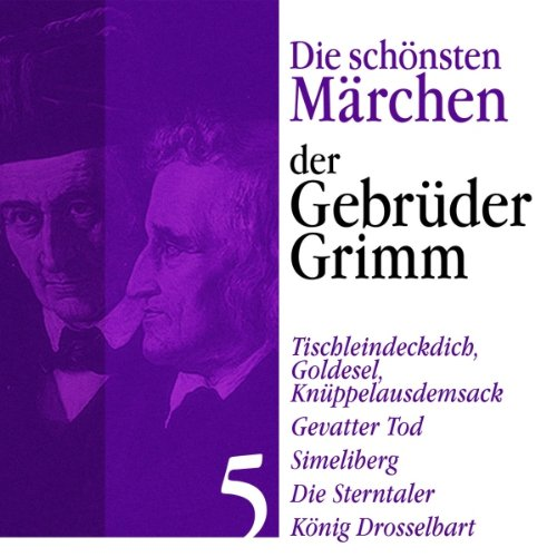 『König Drosselbart, Tischleindeckdich, Goldesel, Knüppelausdemsack』のカバーアート