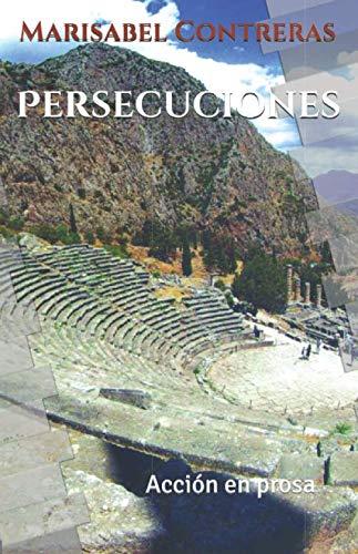 Persecuciones: Acción en prosa