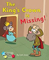 The King's Crown is Missing: Phonics Phase 4 (Reading Stars Phonics)