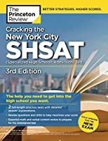 Cracking the New York City SHSAT (Specialized High Schools Admissions Test), 3rd Edition: Fully Updated for the New Exam (State Test Preparation Guides)