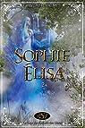 La saga des enfants des dieux : 2 - Sophie-Élisa par Saint Jalmes