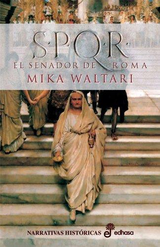 S.P.Q.R. el senador de Roma (Narrativas Históricas)