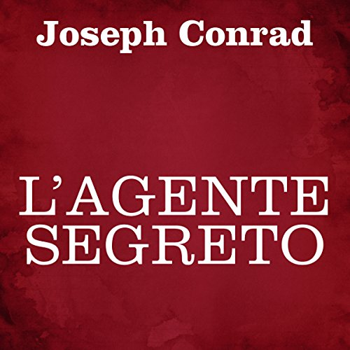 L'agente segreto audiobook cover art