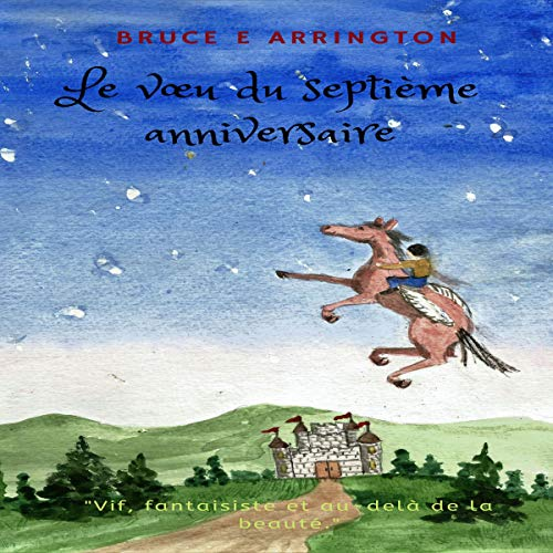 Le vœu du septième anniversaire [The Wish of the Seventh Anniversary] cover art
