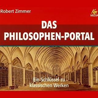 Das Philosophen Portal. Ein Schlüssel zu klassischen Werken Titelbild