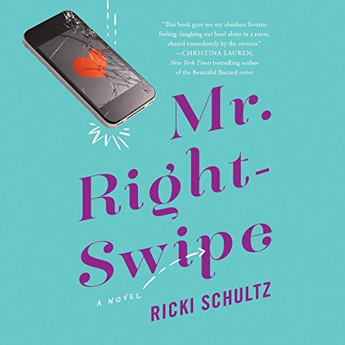 Mr. Right-Swipe audiobook cover art