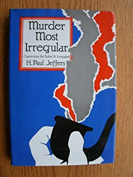 Murder Most Irregular 0312553137 Book Cover