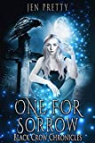 One For Sorrow (Black Crow Chronicles Book 1) (Kindle Edition)
