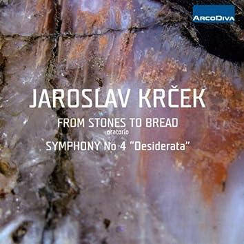Krecek: Stones to Bread - Symphony No. 4