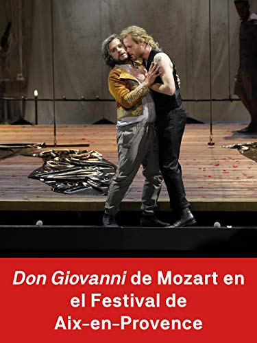 Don Giovanni de Mozart en el Festival de Aix-en-Provence
